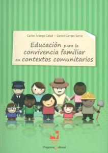 Educación para la convivencia familiar en contextos comunitarios