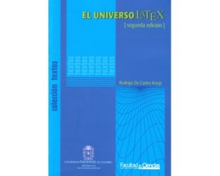 El universo LATEX (incluye CD – versión interactiva del libro y software)