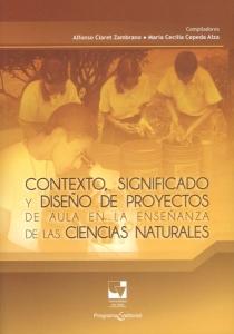 Contexto, significado y diseño de proyectos de aula en la enseñanza de las ciencias naturales