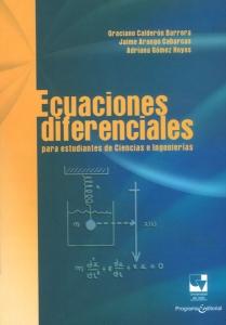 Ecuaciones diferenciales para estudiantes de Ciencias e Ingenierías