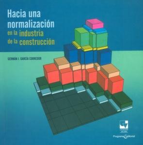 Hacia una normalización en la industria de la construcción