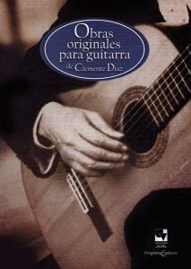 Obras originales para guitarra de Clemente Diaz