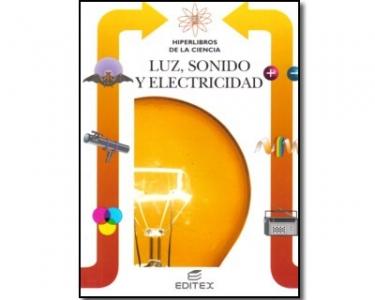 Luz, sonido y electricidad Vol. 4