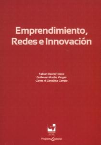 Emprendimiento, redes e innovación