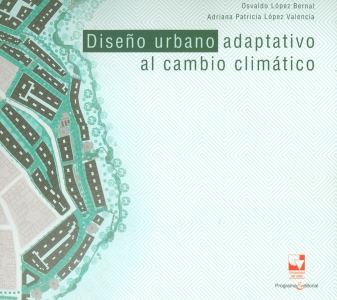 Diseño urbano adaptivo al cambio climatico