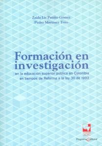 Formación en investigación en la educación superior pública en Colombia en tiempos de Reforma a la ley 30 de 1992