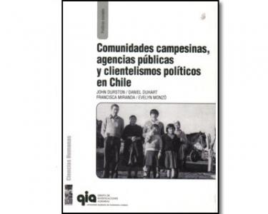 Comunidades campesinas, agencias públicas y clientelismos políticos en Chile