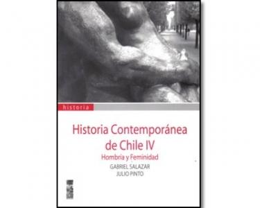 Historia contemporánea de Chile IV. Hombría y feminidad