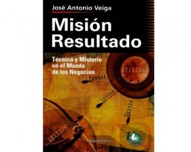 Misión resultado. Técnica y misterio en el mundo de los negocios