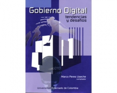 Gobierno digital. Tendencias y desafíos