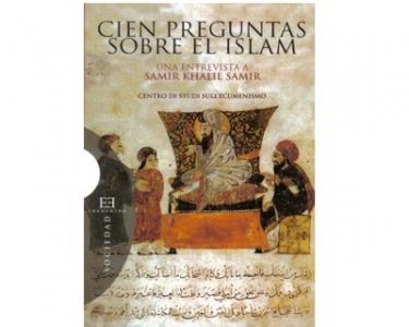 Cien preguntas sobre el islam. Una entrevista a Samir Khalil Samir