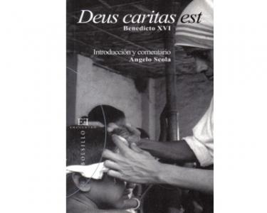 Deus caritas est. Introducción y cometario Angelo Scola