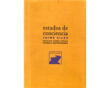 Estados de conciencia. Ensayos sobe poesía española contemporánea