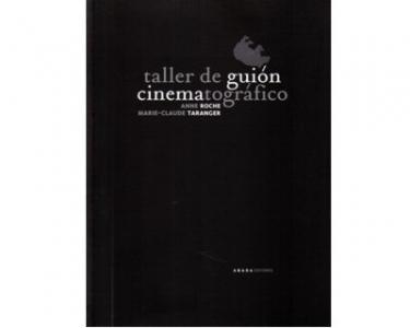 Taller de guión cinematográfico. Elementos de análisis fílmico