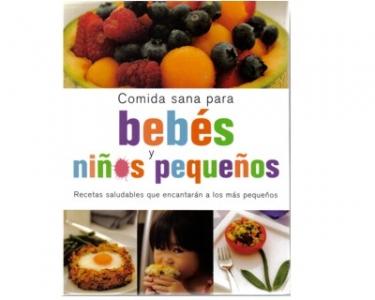 Comida sana para bebés y niños pequeños