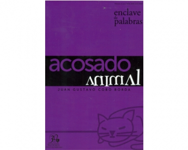Enclave de palabras. No. 3. Acosado animal