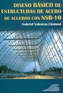 Diseño básico de estructuras de acero de acuerdo con NSR-10