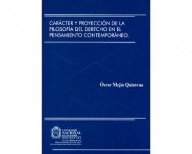 Carácter y proyección de la Filosofía del Derecho en el pensamiento contemporáneo