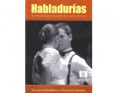 Habladurías No. 6. Discurso mediático y discurso literario