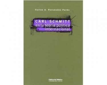 Carl Schmitt en la teoría política internacional