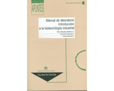 Manual de laboratorio. Introducción a la biotecnología industrial
