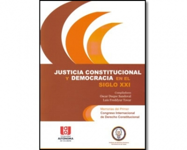 Justicia constitucional y democracia en el siglo XXI