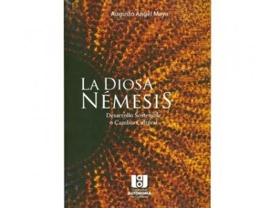 La diosa Némesis. Desarrollo sostenible o cambio cultural