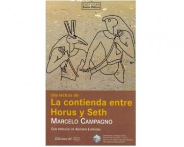 Una lectura de la contienda entre Horus y Seth
