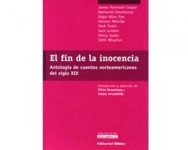 El fin de la inocencia. Antología de cuentos norteamericanos del siglo XIX