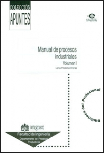 Manual de procesos industriales. Vol I