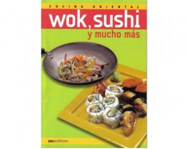 Cocina oriental. Wok, sushi y mucho más