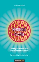 BERNARDI Profile. The Keys to Your Personal and Professional Success