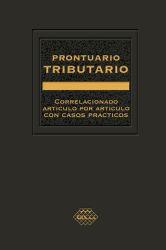 Prontuario Tributario  2016. Correlacionado Artículo por Artículo con Casos Prácticos. Profesional