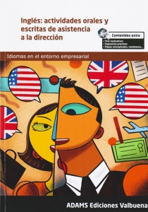 Inglés: Actividades Orales Y Escritas De Asistencia A La Dirección