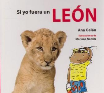 Si Yo Fuera Un León