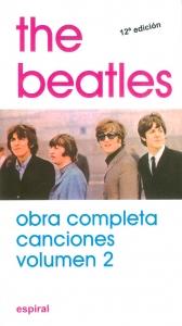The Beatles. Obra Completa Canciones Volumen 2. 12a edición