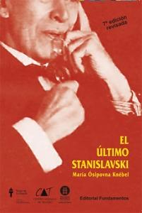 El Último Stanislavski. 8a. edición