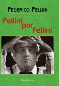 Fellini por Fellini (nueva edición con solapas)