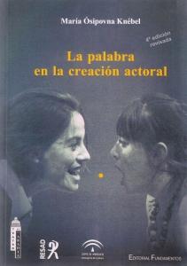 La Palabra en la Creación Actoral (4a edición revisada)