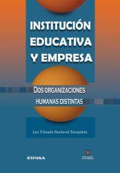 Institución educativa y empresa. Dos organizaciones humanas distintas