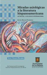 Miradas axiológicas a la literatura hispano americana. Actas del II coloquio internacional
