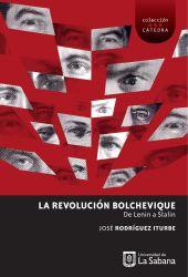 La Revolución Bolchevique: de Lenin a Stalin