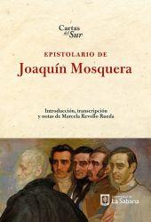 Epistolario de Joaquin Mosquera
