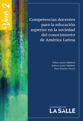 Competencias docentes para la educación superior en la sociedad del conocimiento en América Latina. Voces 2