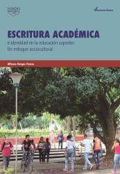 Escritura académica e identidad en la educación superior. Un enfoque sociocultural