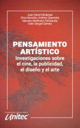 Pensamiento artístico. Investigaciones sobre el cine, la publicidad, el diseño y el arte