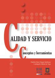 Calidad y servicio. Concepto y herramientas
