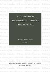 Delito político, terrorismo y temas de derecho penal