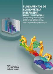 Fundamentos de econometría intermedia: Teoría y aplicaciones