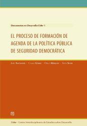 Documento en desarrollo Cider 1. El proceso de formación de agenda política pública de seguridad democrática